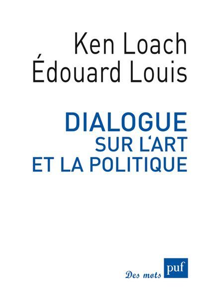 Dialogue sur l art et la politique